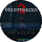 DeadTubbies 2: The Reason